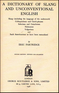 A Dictionary of Slang and Unconventional English # 19317