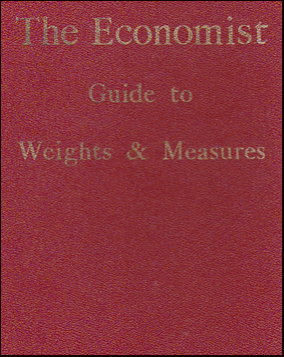 The Economist Guide to Weights & Measures