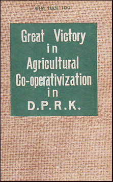 Great Victory in Agricultural Co-operativization in D.P.R.K. # 21629
