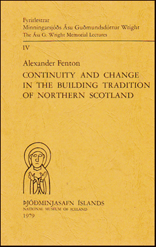 Continuity and change in the building tradition of Northern Scotland # 21777