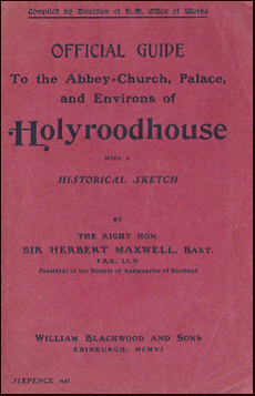 Official Guide To the Abbey-Church, Palace, and Environs of Holyroodhouse # 22668