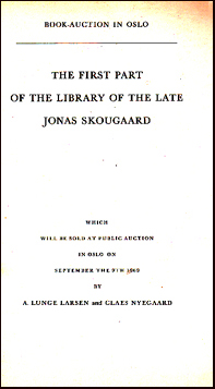 Book-Auction in Oslo. The first part of the Library of the late Jonas Skougaard