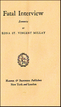 an analysis of edna st vincent millays fatal interview Students have few problems reading millay's poetry because the poet is forthright   sleep forever in the latmian cave are from fatal interview, a fifty-two sonnet.