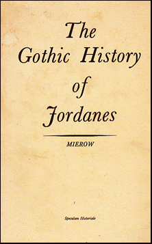 The Gothis History of Jordanes # 31825