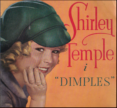 "Shirley Temple i ""Dimples"" # 32054"