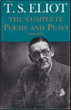 The Complete Poems and Plays 1909-1950 # 36935