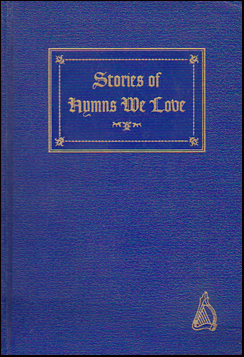 Stories of Hymns We Love # 37129