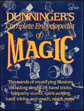 Dunninger´s Complete Encyclopedia of Magic # 38145