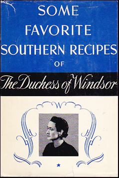Some Favorite Southern Recipes of The Duchess of Windsor # 39648
