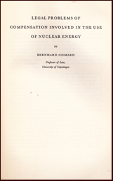 Legal Problems of Compensation involved in the use of Nuclear Energy # 15394