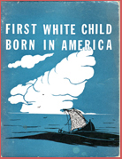 First white child born in America # 3462