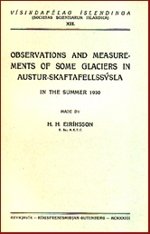 Observations and measurements of some glaciers in Austur-Skaftafellssýsla
