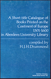 A short-title catalogue of books printed on the continent of Europe, 1501-1600, in Aberdeen University Library # 12959