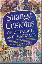 Strange customs of courtship and marriage # 17446